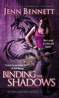 Binding The Shadows, Jenn Bennett