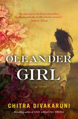 Oleander Girl, Chitra Banerjee Divakaruni
