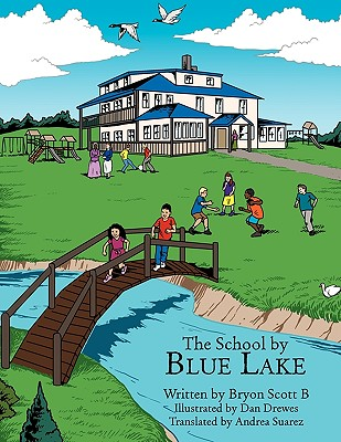 Image for The School by Blue Lake