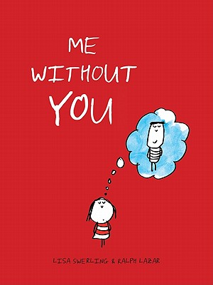 Me without You, Ralph Lazar (Author), Lisa Swerling  (Author)