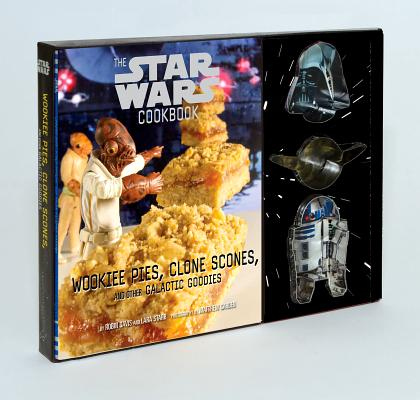 Image for Wookiee Pies, Clone Scones, and Other Galactic Goodies: The Star Wars Cookbook