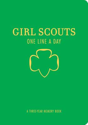 Image for Girl Scouts One Line a Day: A Three-Year Memory Book