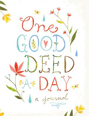 Image for One Good Deed Day: a Journal