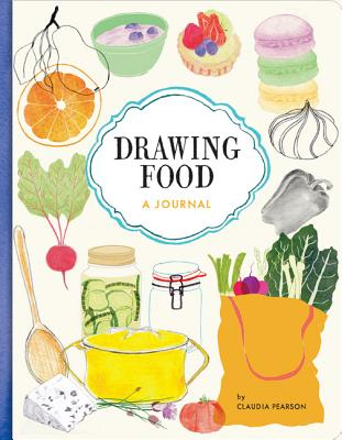 Image for Drawing Food: A Journal