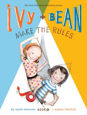 Image for IVY AND BEAN 9 MAKE THE RULES