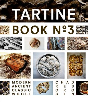 Image for Tartine Book No. 3: Modern Ancient Classic Whole