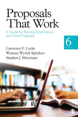 Image for Proposals That Work: A Guide for Planning Dissertations and Grant Proposals