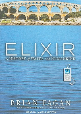 Image for Elixir: A History of Water and Humankind
