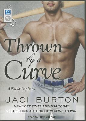 Thrown by a Curve (Play by Play), Burton, Jaci