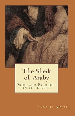 Sheik Of Araby, The, Angell, Lavinia