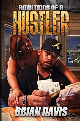 Image for Ambitions of a Hustler