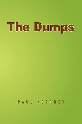 The Dumps, Kearney, Paul