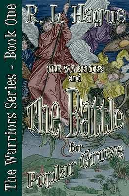 Image for The Warriors and The Battle for Poplar Grove