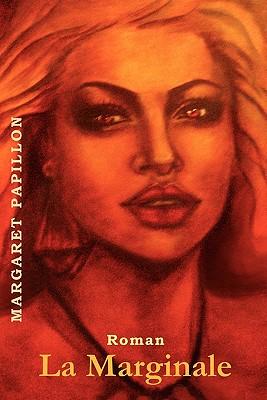 La Marginale (French Edition), Papillon, Margaret