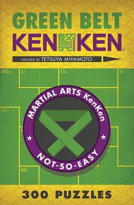 Image for Green Belt KenKen (Martial Arts Puzzles Series)