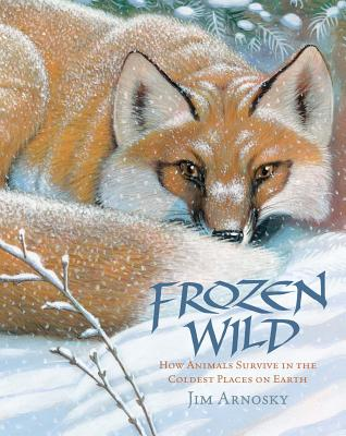 Image for Frozen Wild: How Animals Survive in the Coldest Places on Earth (Slither and Crawl)