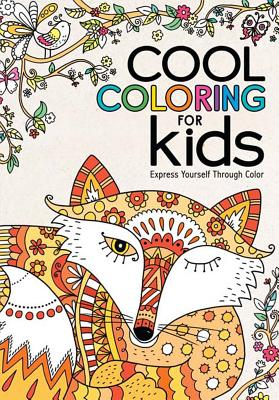Image for Cool Coloring for Kids: Express Yourself Through Color