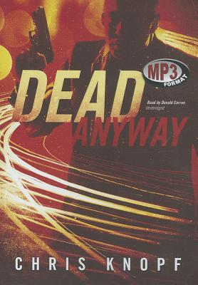 Image for Dead Anyway (Arthur Cathcart series, Book 1)