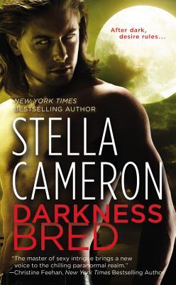 Darkness Bred (Chimney Rock), Stella Cameron