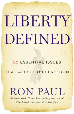 Image for Liberty Defined: 50 Essential Issues That Affect Our Freedom