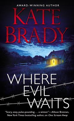WHERE EVIL WAITS, BRADY, KATE
