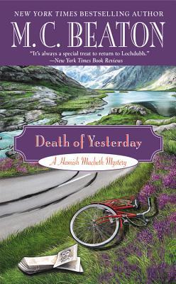 Death of Yesterday (Hamish Macbeth Mystery), M. C. Beaton