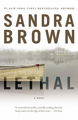 Lethal, Sandra Brown