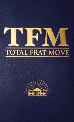Total Frat Move, Bolen, W. R.