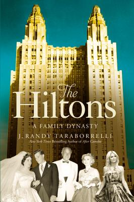 Image for The Hiltons: The True Story of an American Dynasty