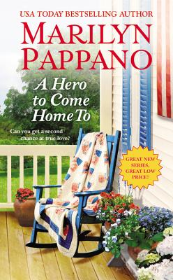 A Hero to Come Home To (A Tallgrass Novel), Marilyn Pappano