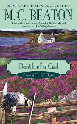 Death of a Cad (A Hamish Macbeth Mystery), Beaton, M. C.