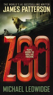 Zoo (New York Times�bestseller), Patterson, James; Ledwidge, Michael