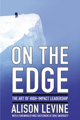Image for On the Edge: Leadership Lessons from Mount Everest and Other Extreme Environments