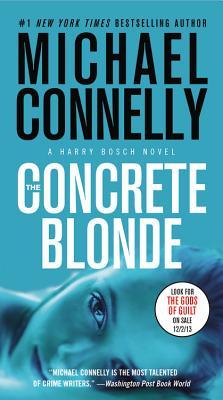The Concrete Blonde (A Harry Bosch Novel), Michael Connelly