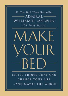 Image for Make Your Bed Little Things That Can Change Your Life...And Maybe the World