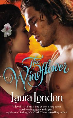 The Windflower, Laura London