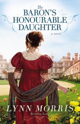 Image for THE BARON'S HONOURABLE DAUGHTER  A Novel