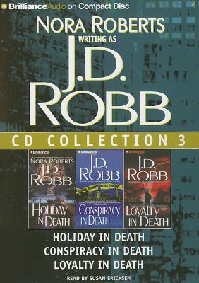 Image for J. D. Robb CD Collection 3: Holiday in Death, Conspiracy in Death, Loyalty in Death (In Death Series)
