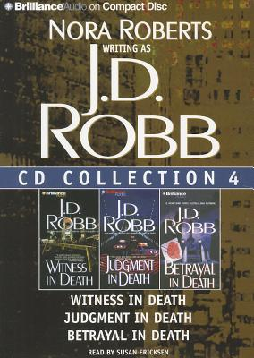Image for J. D. Robb CD Collection 4: Witness in Death, Judgment in Death, Betrayal in Death (In Death Series)