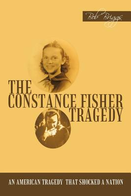 The Constance Fisher Tragedy, Briggs, Bob