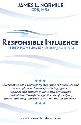 Responsible Influence- In New Home Sales, Normile, James L.