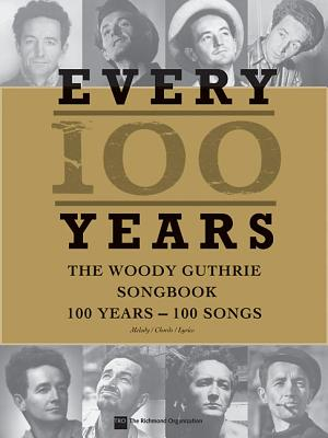 Image for Every 100 Years: The Woody Guthrie Songbook