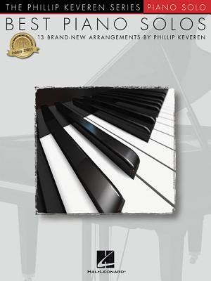 Image for Best Piano Solos: 13 Brand-New Arrangements by Phillip Keveren