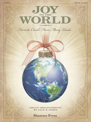 Image for Joy to the World: (Favorite Carols from Many Lands)
