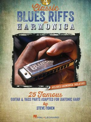 Image for Classic Blues Riffs For Harmonica - 25 Famous Guitar & Bass Parts Adapted Diatonic Harp