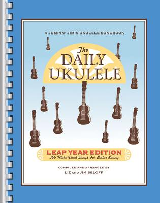 Image for The Daily Ukulele Leap Year Edition (Fake Book) (Jumpin' Jim's Ukulele Songbooks)