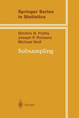 Subsampling (Springer Series in Statistics), Politis, Dimitris N.; Romano, Joseph P.; Wolf, Michael