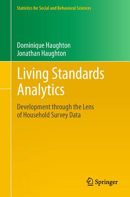 Image for Living Standards Analytics: Development through the Lens of Household Survey Data (Statistics for Social and Behavioral Sciences)
