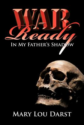 Image for War Ready: In My Fathers Shadow