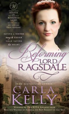 Reforming Lord Ragsdale, Carla Kelly